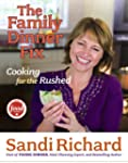 The Family Dinner Fix: Cooking For Th...