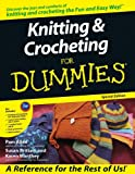 Knitting & Crocheting for Dummies (0764584537) by Pam Allen