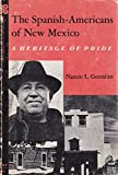 img - for THE SPANISH-AMERICANS OF NEW MEXICO book / textbook / text book