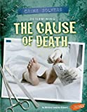 Determining the Cause of Death (Crime Solvers)