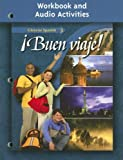 ¡Buen viaje! Level 3 Workbook and Audio Activities (Glencoe Spanish) (Spanish Edition)