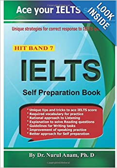 Hit Band 7 - IELTS Self Preparation Book: Dr. Nurul Anam