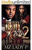Remy and Rose' 2: A Hood Love Story