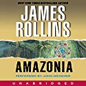Amazonia Audiobook by James Rollins Narrated by John Meagher