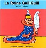 echange, troc Alex Sanders, Romain Page - La Reine GuiliGuili