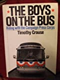The boys on the bus (0394484436) by Timothy Crouse