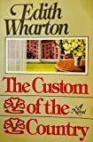 Custom of the Country (Scribner Library of Contemporary Classics) (0684719266) by E Wharton