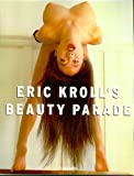 Eric Kroll's Beauty Parade (English, German and French Edition) (3822886017) by Kroll, Eric
