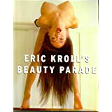 Eric Kroll's Beauty Parade (English, German and French Edition) ~ Eric Kroll