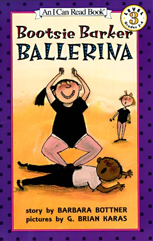 Bootsie Barker Ballerina (I Can Read Book 3)