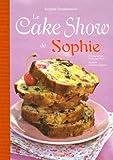 Le Cake Show de Sophie