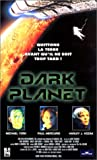 echange, troc Dark Planet [VHS]