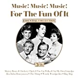 Music! Music! Music! For The Fun Of It, Essential Collection
