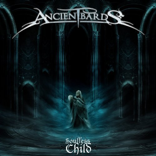 Soulless Child by Ancient Bards (2011-12-27)