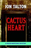 Cactus Heart (David Mapstone Mysteries)