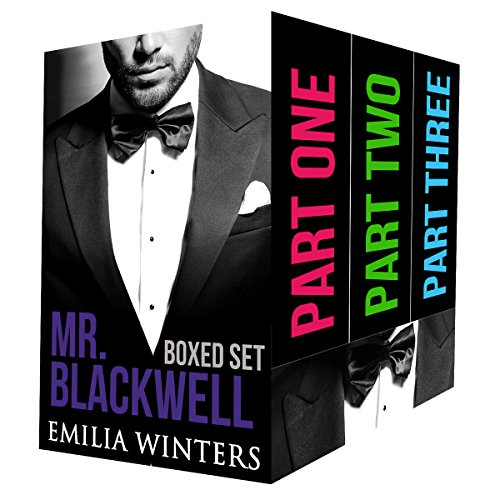 Mr. Blackwell Series: Part One, Part Two, Part Three, by Emilia Winters