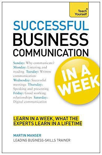 business-communication-in-a-week-communicate-better-in-seven-simple-steps-tyw