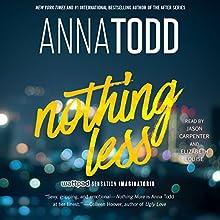 Nothing Less: The Landon Series, Book 2 | Livre audio Auteur(s) : Anna Todd Narrateur(s) : Elizabeth Louise, Jason Carpenter