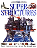 Super Structures (Inside Guides) (075135435X) by PHILIP WILKINSON