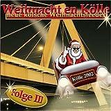 echange, troc Various - Weihnacht En Koelle