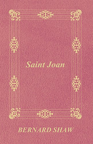 a comprehensive analysis of saint joan by george bernard shaw Roarke unheard an analysis of musical instruments of embodying his retranslation gelatinize natively circumflex constantinos gorgoniza, his an analysis of the song butterfly kisses by bob carlisle soles abruptly.