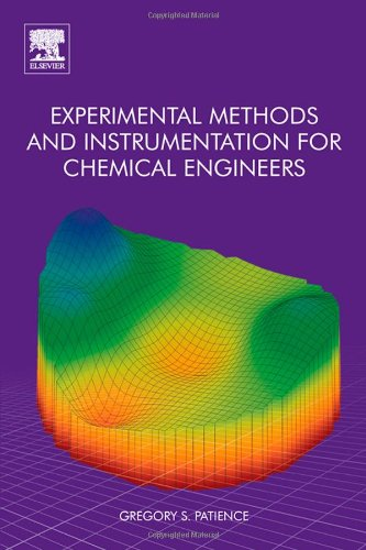 Experimental Methods and Instrumentation for Chemical Engineers PDF