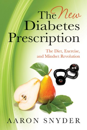 Image of The New Diabetes Prescription: The Diet, Exercise, and Mindset Revolution
