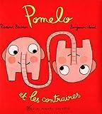 Pomelo et les contraires
