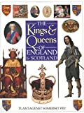 img - for The Kings and Queens of England and Scotland book / textbook / text book