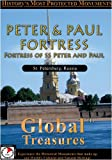 Global Treasures PETER & PAUL FORTRESS Fortress of SS Peter and Paul St. Petersburg, Russia [DVD] [NTSC]