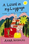 A Lizard in My Luggage: Mayfair to Ma...
