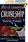 Ship of Darkness: Chronicles of a Cru...