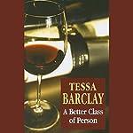 A Better Class of Person | Tessa Barclay