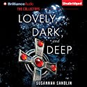 Lovely, Dark, and Deep: The Collectors, Book 1 (       UNABRIDGED) by Susannah Sandlin Narrated by Amy McFadden