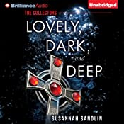 Lovely, Dark, and Deep: The Collectors, Book 1 | [Susannah Sandlin]
