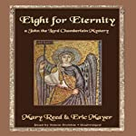 Eight for Eternity: A John the Lord Chamberlain Mystery (       UNABRIDGED) by Mary Reed, Eric Mayer Narrated by Simon Prebble