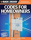 img - for Black & Decker Codes for Homeowners: Electrical Mechanical Plumbing Building Updated through 2014 (Black & Decker Complete Guide) [Paperback] [2012] (Author) Bruce Barker book / textbook / text book