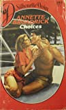 Choices (Silhouette Desire, No 283) (0373052839) by Annette Broadrick