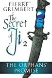 The Orphans' Promise: Volume 2 (Secret of Ji, Book Two)