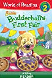 img - for World of Reading Disney Buddies: Budderball's First Fair book / textbook / text book