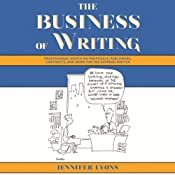 The Business of Writing: Professional Advice on Proposals, Publishers, Contracts, and More for the Aspiring Writer | [Jennifer Lyons (editor)]