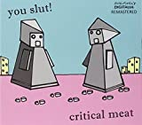 Critical Meat by You Slut! (2013-09-23)