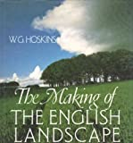 The Making of the English Landscape (0340399716) by W. G. Hoskins