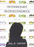 Intermediate Microeconomics: A Modern Approach, 9th Edition Front Cover