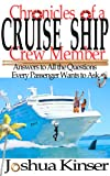 img - for Chronicles of a Cruise Ship Crew Member: Answers to All the Questions Every Passenger Wants to Ask book / textbook / text book
