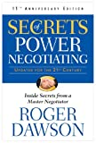 Secrets of Power Negotiating 15th Anniversary Edition: Inside Secrets from a Master Negotiator