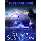 Sea of Suspicionby Toni Anderson