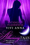 Entangled in Darkness (Alluring Tales: Night Moves)
