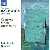 Bacewicz:String Quartets 1 [Lutoslawski String Quartet] [NAXOS: 8572806]