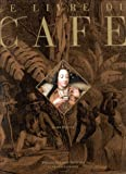 echange, troc Alain Stella - Le livre du café